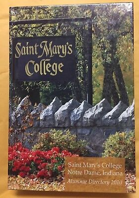 St Marys College Notre Dame Indiana 2010 Alumnae Directory