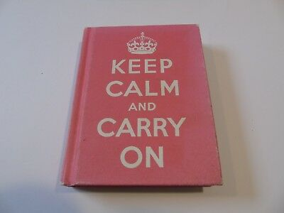 Keep Calm and Carry On: Good Advice for Hard Times by Ebury Publishing (Hardback