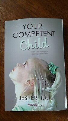 Your Competent Child by Jespur Juul Paperback New