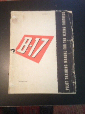 WW2 B-17 Pilot Training Manual for the Flying Fortress 1944