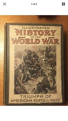 Illustrated History Of The World War