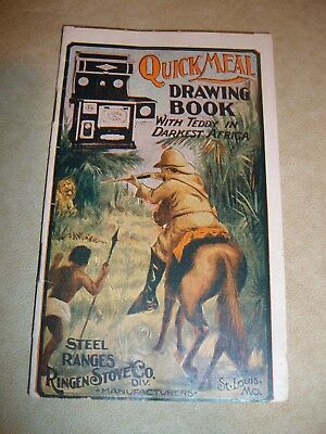 Quick-Meal Drawing Book - Ringen Stove Co. - c. 1910, Teddy Roosevelt