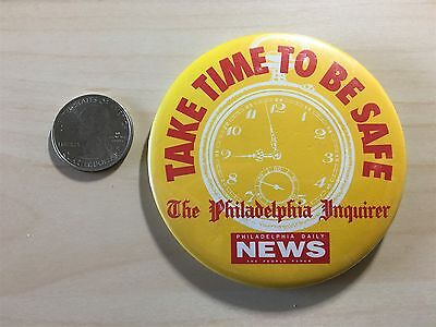 Philadelphia Inquirer Daily News Take Time To be Safe Pin Pinback Button #23986