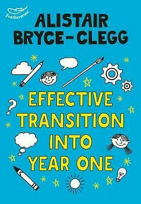 Effective Transition Into Year One by Alistair Bryce-clegg Paperback Book Free S