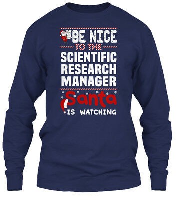 Latest Scientific Research Manager - Be Nice To Gildan Long Sleeve Tee T-Shirt