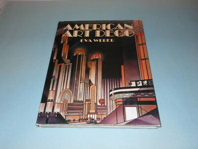 AMERICAN ART DECO Eva Weber Dorset Press 1985 Streamline Machine Age Art Deco
