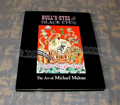 Bull's Eyes And Black Eyes  by Michael Malone 2007