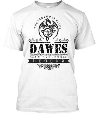 Legend Is Alive Dawes An Endless - The Hanes Tagless Tee T-Shirt