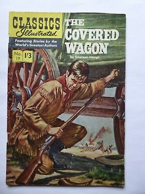 Classics Illustrated  No. 19  The Covered Wagon by Emerson Hough