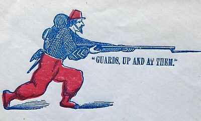 """"""" GUARDS, UP AND AT THEM """"  Civil War Patriotic Cover. Zouave Soldier w/Rifle."""