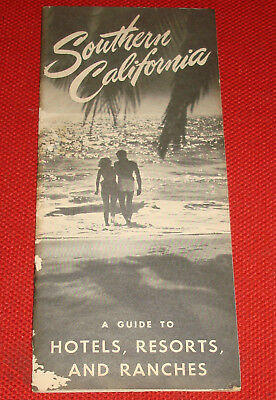 Guidebook to Southern California Hotels, Resorts, and Ranches From 1953!