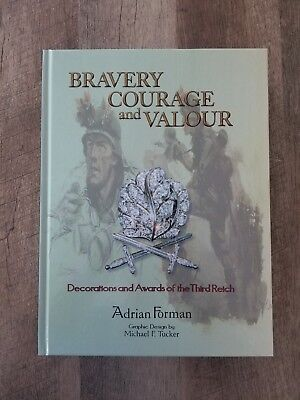 BRAVERY, COURAGE and VALOUR by Forman REFERENCE BOOK, HIGHEST WW2 GERMAN AWARDS