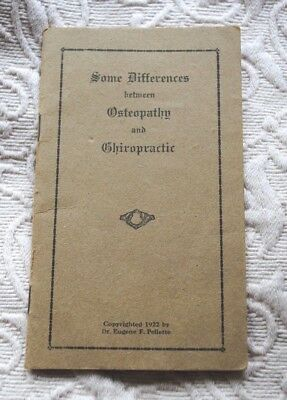 """""""Some differences between Osteopathy & Chiropractic"""" booklet by Dr. Eugene F. Pe"""