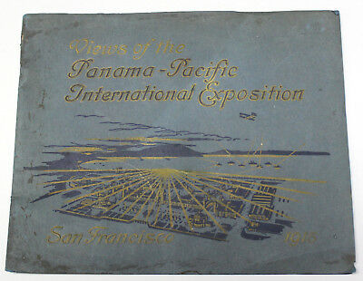 Views of the Panama Pacific International Exposition San Francisco 1915  -  PPIE