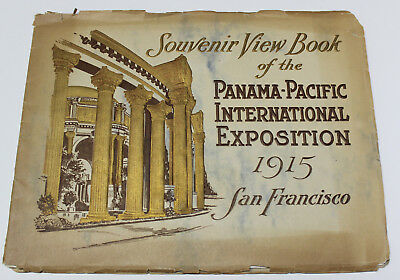 Souvenir View Book of the Panama-Pacific International Exposition 1915 PPIE SF