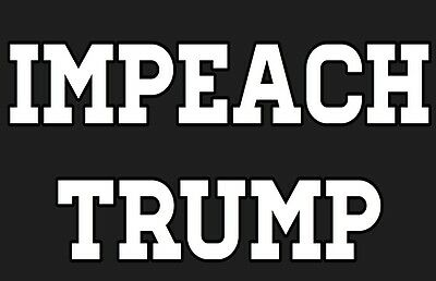 Five (5) IMPEACH TRUMP Anti Donald Trump Vinyl Bumper Stickers - FREE SHIPPING!!