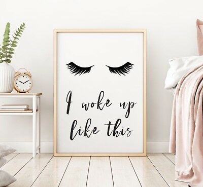 Woke Up Like This Lashes Make Up Home Quote Wall Art Print Black Fashion Poster