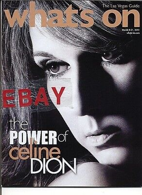 CELINE DION What's On magazine 3-2011 Las Vegas Nevada article and print ads