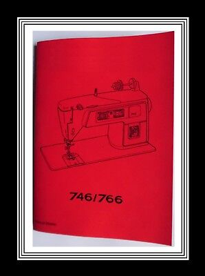 H/q. Comprehensive Singer 746 766 Sewing Machine Illustrated Instructions Manual