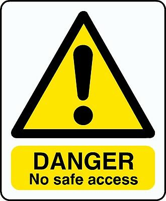 2 X Danger No Safe Access Stickers Signs