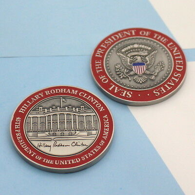 challenge coin  WHITE HOUSE  Hillary Clinton 45th PRESIDENT  (ERROR) popular red