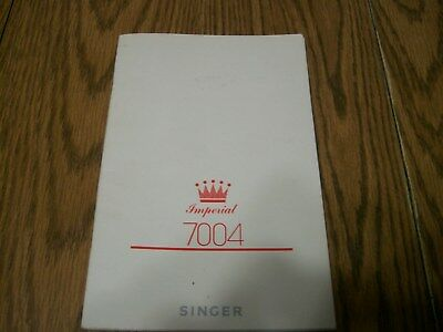 Singer Imperial 7004 Sewing Machine Instructions Manual 899