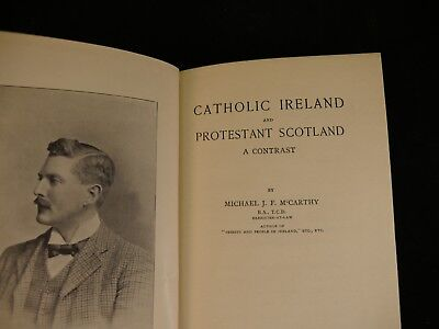 Catholic Ireland and Protestant Scotland by Michael J.F McCarthy 1905
