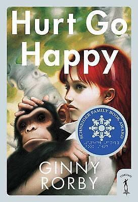 Hurt Go Happy: A Novel by Rorby, Ginny
