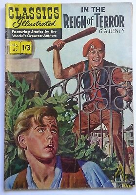 Classics Illustrated Magazine No.47   In The Reign of Terror  by G.A. Henty