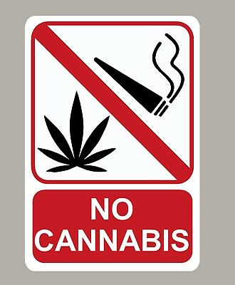 2 X No Cannabis Stickers Signs