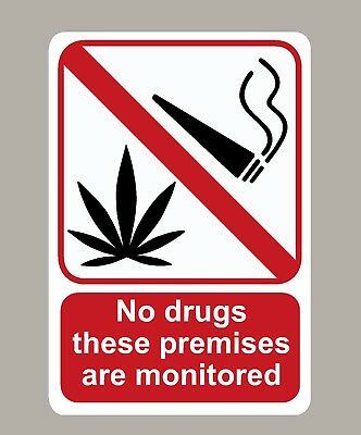 2 X No Drugs These Premises Are Monitored Stickers Signs