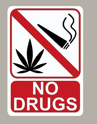 2 X No Drugs Stickers Signs