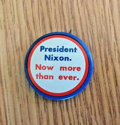 Vintage President Nixon Now More Than Ever Campaign Button Pinback 1 1/4''-1972