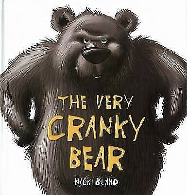 The Very Cranky Bear by Nick Bland ~ Brand NEW paperback 2017 Edition