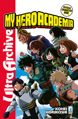 Manga - Star Comics - My Hero Academia Official Character Book - Nuovo !!!