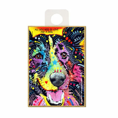 Sheltie All You Need Is Love And A Dog Dean Russo Wood Fridge Magnet