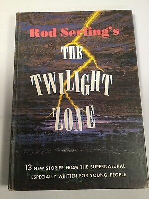 Rod Serlings THE TWILIGHT ZONE 1963 hardcover 13 new stories for young people (L
