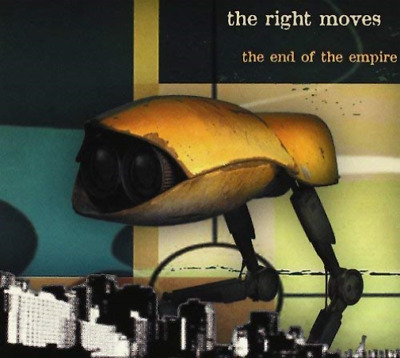 RIGHT MOVES-End Of The Empire CD NEW