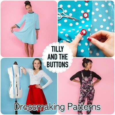 ~Tilly and the Buttons~ Paper Sewing Dressmaking Patterns- Perfect for Beginners