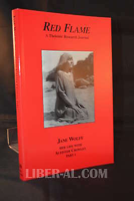 Red Flame Issue No.10: Jane Wolfe, Her Life With Aleister Crowley (Part One)