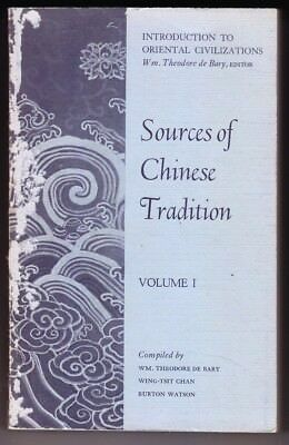 Sources of Chinese Tradition Volume I by Wm. Theodore De Bary
