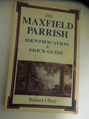 The Maxfield Parrish Identification & Price Guide Richard J Perry First Ed 1993
