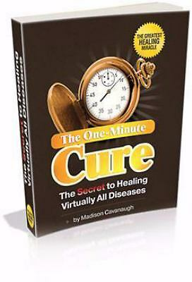 One-Minute Cure:  Secret to Healing Virtually All Diseases  BRAND NEW FREE SHIP