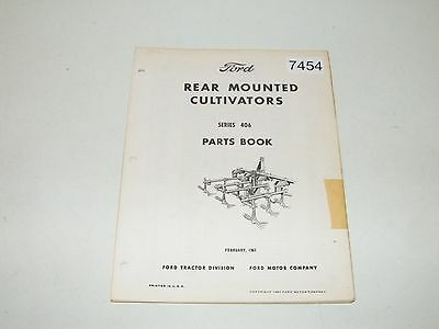 Ford Rear Mounted Cultivators Series 406 Parts Book Catalot Feb 1967 PA-4016
