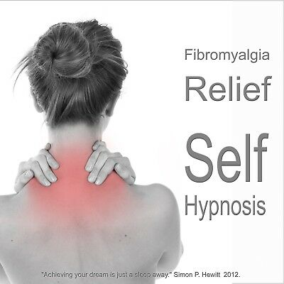 Fibromyalgia Pain Relief CD, Self Hypnosis Hypnotherapy