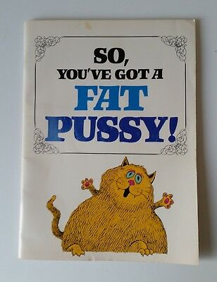1981 SO, YOU'VE GOT A FAT PUSSY! book by Ira Alterman scarce rare