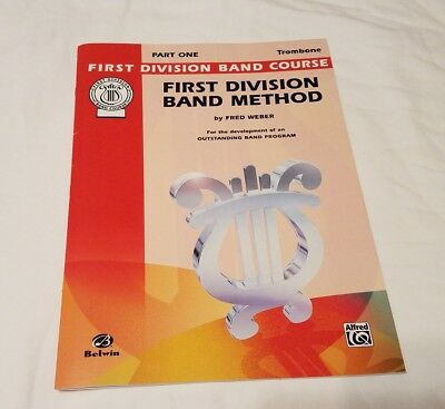 Trombone First Division Band Method  Book Part One Music