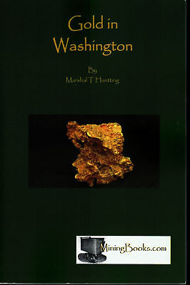 Gold in Washington Mining Placer Lode Geology Book