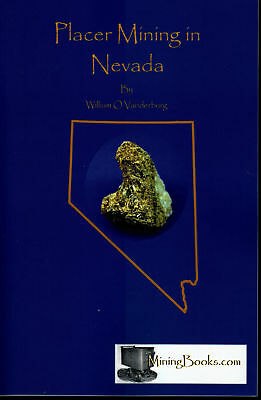 Placer Mining in Nevada Gold Geology Prospecting book