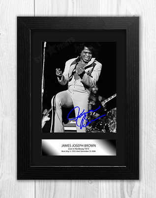 James Brown (1) Poster Signed Mounted Autograph Reproduction Photo A4 Print